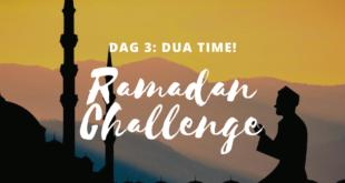 Dua time 2020 Ramadan Challenge dag 3